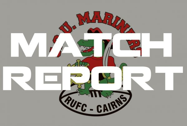 Mariners Rugby Cairns Match Report